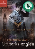 Urværks-englen - Cassandra Clare