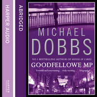 Goodfellowe MP - Michael Dobbs