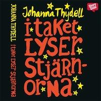 I taket lyser stjärnorna - Johanna Thydell
