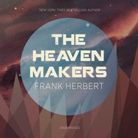 The Heaven Makers - Frank Herbert