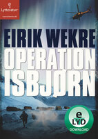 Operation Isbjørn - Eirik Wekre