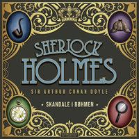 Skandale i Bøhmen - Sir Arthur Conan Doyle