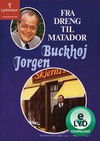 Fra dreng til Matador - Jørgen Buckhøj