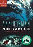 Porto Francos vægter - Ann Rosman