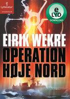Operation høje nord - Eirik Wekre