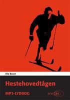 Hestehovedtågen - Ola Bauer
