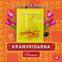 Kranvridarna - Karin Brunk Holmqvist
