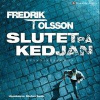 Slutet på kedjan - Fredrik T. Olsson