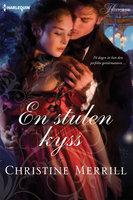 En stulen kyss - Christine Merrill