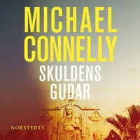 Skuldens gudar - Michael Connelly