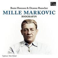 Mille Markovic: Biografin - Deanne Rauscher, Beata Hansson