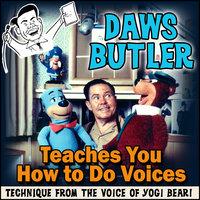 Daws Butler Teaches You How to Do Voices - Charles Dawson Butler