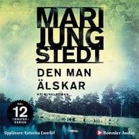 Den man älskar - Mari Jungstedt