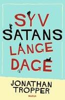 Syv satans lange dage - Jonathan Tropper