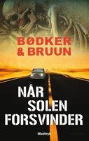 Når solen forsvinder - Benni Bødker,Karen Vad Bruun