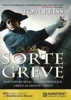 Den sorte greve - Napoleons rival og den virkelige greve af Monte Cristo - Tom Reiss