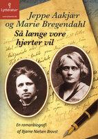 Så længe vore hjerter vil - Bjarne Nielsen Brovst