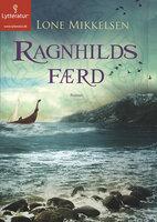 Ragnhilds færd - Lone Mikkelsen