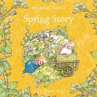 Spring Story - Jill Barklem