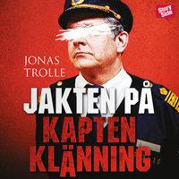 Jakten på Kapten Klänning - Jonas Trolle