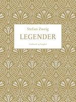 Legender - Stefan Zweig