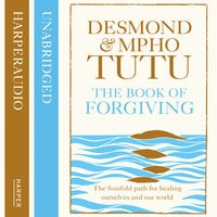 The Book of Forgiving - Archbishop Desmond Tutu, Rev Mpho Tutu