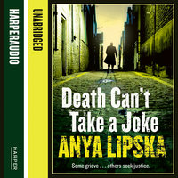 Death Can't Take A Joke - Anya Lipska