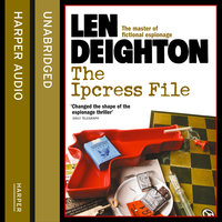 The Ipcress File - Len Deighton