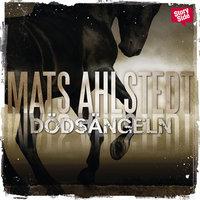 Dödsängeln - Mats Ahlstedt