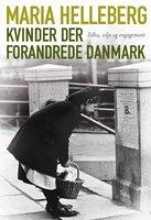 Kvinder der forandrede Danmark - Maria Helleberg