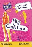 Elsker, elsker ikke 4: Mig og Christian - Line Kyed Knudsen