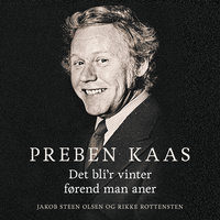 Preben Kaas - Jakob Steen Olsen, Rikke Rottenstein