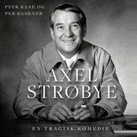 Axel Strøbye - Peer Kaae, Per Kuskner