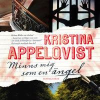 Minns mig som en ängel - Kristina Appelqvist