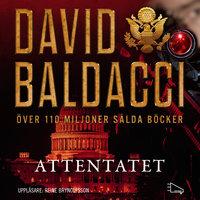 Attentatet - David Baldacci