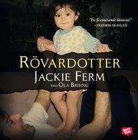Rövardotter - Jackie Ferm,Ola Brising