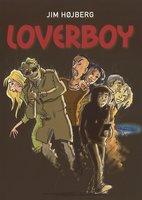 Loverboy 1 - Loverboy - Jim Højberg, Grete Sonne