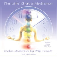 The Little Chakra Meditation - Philip Permutt