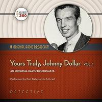 Yours Truly, Johnny Dollar, Vol. 1 - Hollywood 360,CBS Radio