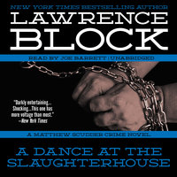 A Dance at the Slaughterhouse - Lawrence Block