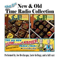 The 2nd New & Old Time Radio Collection - Various Authors,Anton Chekhov,Pedro Pablo Sacristán,Charles Dawson Butler,Ralph Tyler,Donnie Pitchford,William Melillo,Victor Gates,Alan Reed,Charlie Morrow,Mitchell Pearson,Joe Bev,Jim Nixon,Bob Martin,Justin Felix
