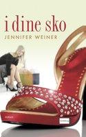 I dine sko - Jennifer Weiner