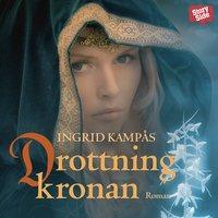 Drottningkronan - Ingrid Kampås