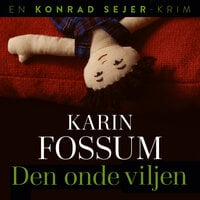 Den onde viljen - Karin Fossum