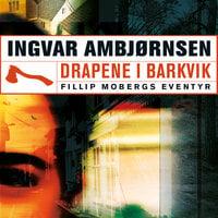 Drapene i Barkvik - Ingvar Ambjørnsen
