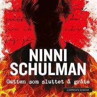 Gutten som sluttet å gråte - Ninni Schulman