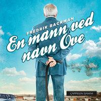 En mann ved navn Ove - Fredrik Backman