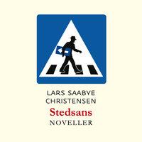 Stedsans - Lars Saabye Christensen