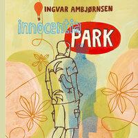 Innocentia Park - Ingvar Ambjørnsen