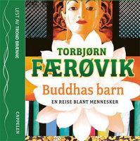 Buddhas barn - Torbjørn Færøvik